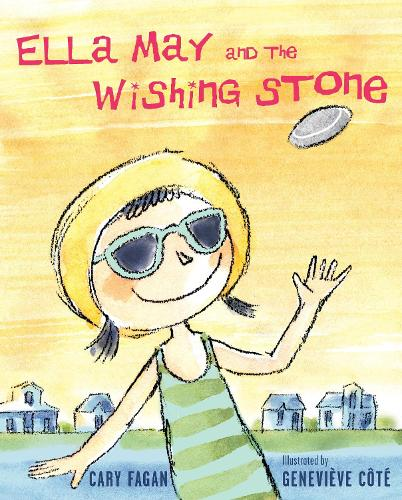 Ella May And The Wishing Stone (Paperback)