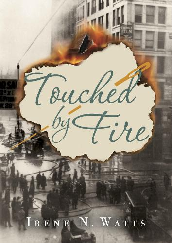 Touched By Fire (Hardback)
