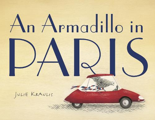 An Armadillo In Paris (Hardback)