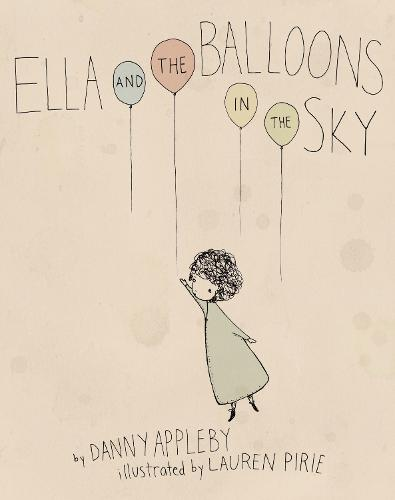 Ella And The Balloons In The Sky (Hardback)