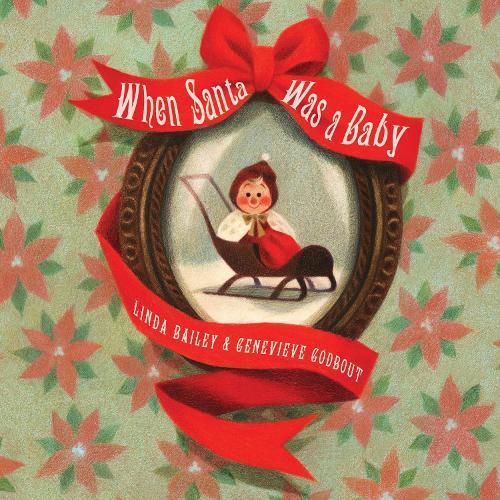 When Santa Was A Baby (Hardback)
