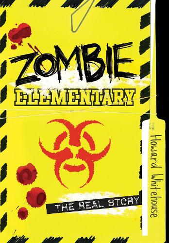 Zombie Elementary: The Real Story (Paperback)