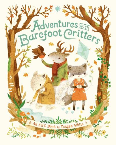 Adventures With Barefoot Critters (Hardback)