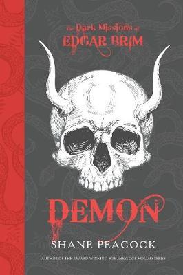 Dark Missions Of Edgar Brim, The: Demon (Hardback)