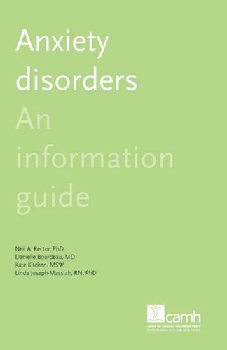 Anxiety Disorders: An Information Guide (Paperback)