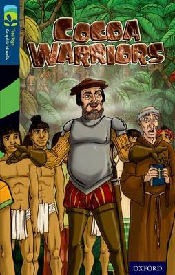 Oxford Reading Tree TreeTops Graphic Novels: Level 14: Cocoa Warriors - Oxford Reading Tree TreeTops Graphic Novels (Paperback)