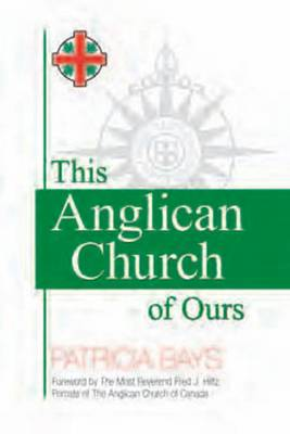 This Anglican Church of Ours (Paperback)
