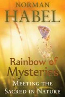 Rainbow of Mysteries: Meeting the Sacred in Nature (Paperback)