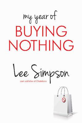 My Year of Buying Nothing (Paperback)