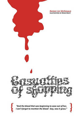 The Casualties of Shopping (Paperback)