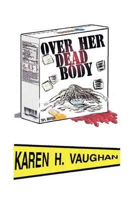 Over Her Dead Body (Paperback)