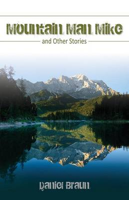 Mountain Man Mike: And Other Stories (Paperback)