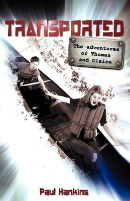Transported: The Adventures of Thomas and Claire (Paperback)