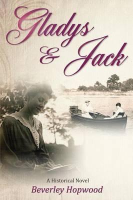 Gladys & Jack: A Historical Novel (Paperback)