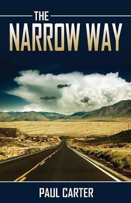 The Narrow Way (Paperback)
