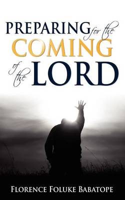 Preparing for the Coming of the Lord (Paperback)