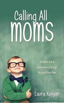 Calling All Moms (Paperback)
