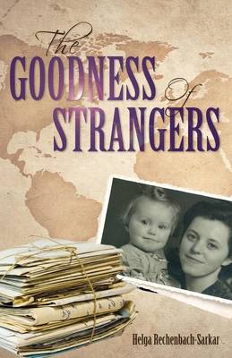 The Goodness of Strangers (Paperback)