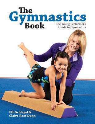 Gymnastics Book: The Young Performer's Guide to Gymnastics (Paperback)