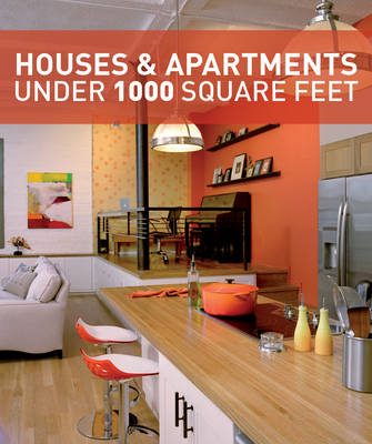 Houses and Apartments Under 1000 Square Feet (Paperback)