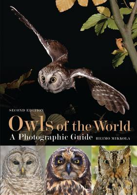 Owls of the World: A Photographic Guide (Hardback)