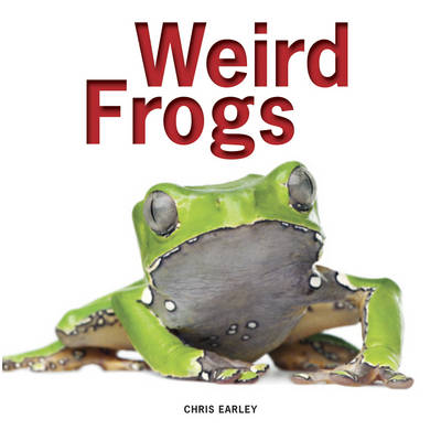 Weird Frogs (Hardback)