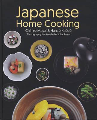 Japanese Home Cooking (Hardback)