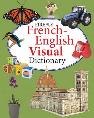 Firefly French-English Visual Dictionary (Hardback)