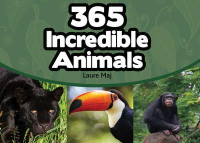 365 Incredible Animals (Paperback)
