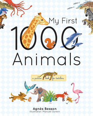 My First 1000 Animals (Hardback)