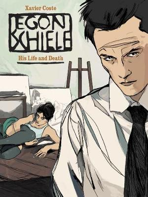 Egon Schiele: His Life and Death (Hardback)