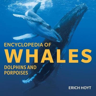 Encyclopedia of Whales, Dolphins and Porpoises (Hardback)