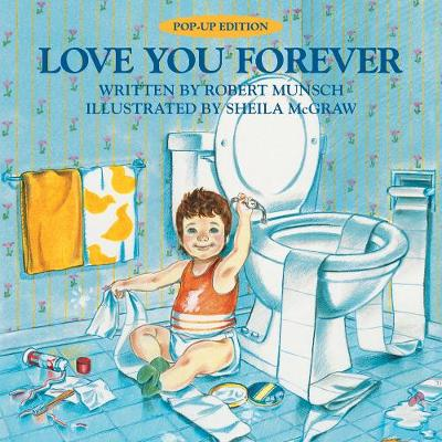 Love You Forever: Pop-Up Edition (Hardback)