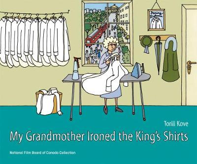 My Grandmother Ironed the King's Shirts (Hardback)