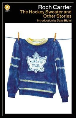 The Hockey Sweater and Other Stories - A List (Paperback)