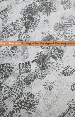 Prologue for the Age of Consequence (Paperback)