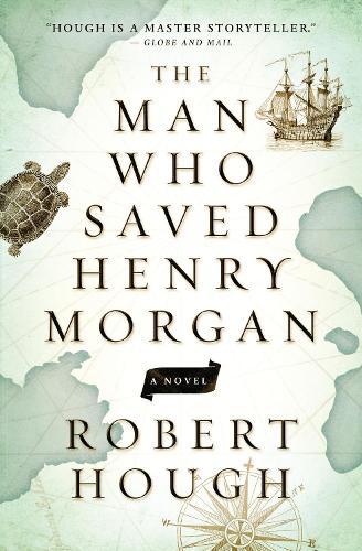 The Man Who Saved Henry Morgan: A Novel (Paperback)