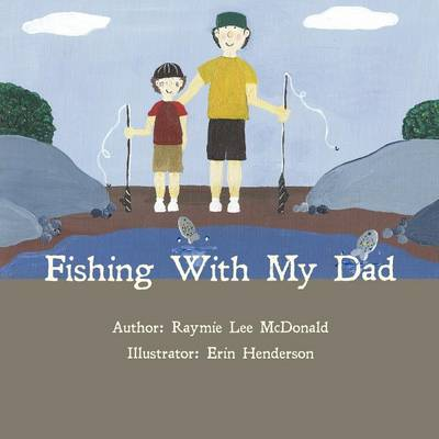 Fishing with My Dad (Paperback)