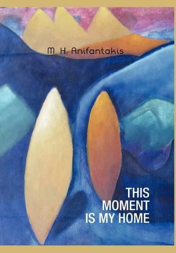 This Moment Is My Home (Hardback)