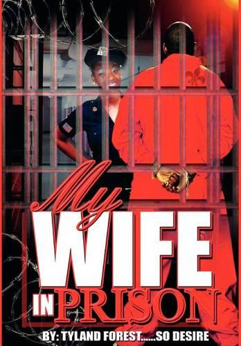 My Wife in Prison (Hardback)