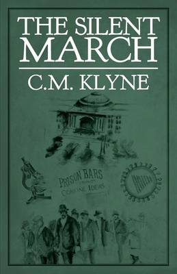 The Silent March (Paperback)