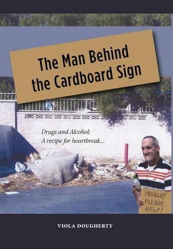 The Man Behind the Cardboard Sign (Hardback)