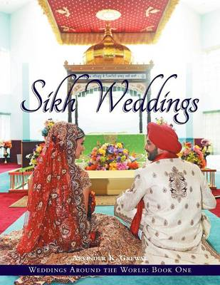 Weddings Around the World One: Sikh Weddings (Paperback)