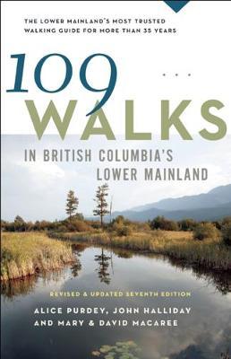 109 Walks in British Columbia's Lower Mainland (Paperback)