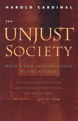 The Unjust Society (Paperback)