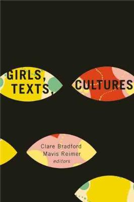 Girls, Texts, Cultures (Paperback)