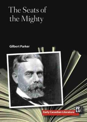 The Seats of the Mighty (Paperback)