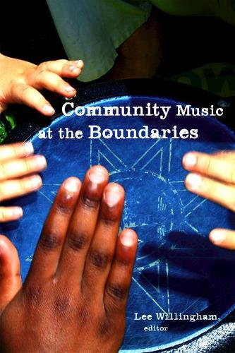 Community Music at the Boundaries (Paperback)