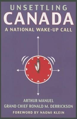 Unsettling Canada: A National Wake-Up Call (Paperback)