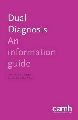 Dual Diagnosis: An Information Guide - Information Guides (Paperback)
